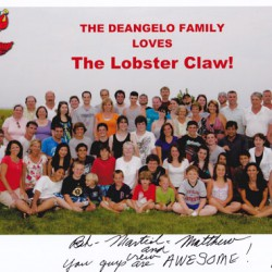 The Deangelo Family loves the Lobster Claw.